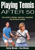 Playing Tennis After 50