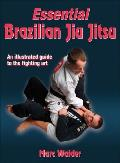 Essential Brazilian Jiu Jitsu (08 Edition)