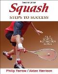 Squash: Steps to Success - 2nd Edition: Steps to Success (Steps to Success: Sports)