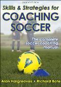 Skills & Strategies For Coaching Soccer