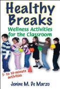 Healthy Breaks: Wellness Activities for the Classroom