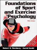 Foundations of Sport and Exercise Psychology - With Web Study Guide (5TH 11 Edition)