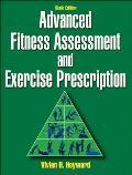 Advanced Fitness Assessment & Exercise Prescription 6th Edition
