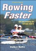 Rowing Faster (2ND 11 Edition)
