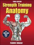 Strength Training Anatomy (3RD 11 Edition)