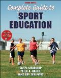 Complete Guide To Sport Education (2ND 11 Edition)