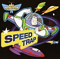 Speed Trap Buzz Light Year