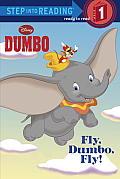 Fly Dumbo Fly Disney Dumbo