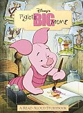 Piglet Big Movie A Read Aloud Story Book