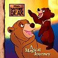 Disneys Brother Bear A Magical Journey