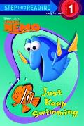 Just Keep Swimming (Step Into Reading: A Step 1 Book)