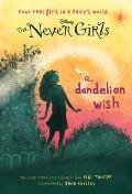 Never Girls 03 A Dandelion Wish Disney Fairies