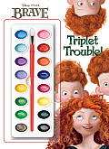 Triplet Trouble! [With Paint]