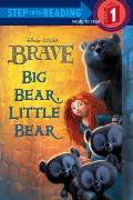 Brave Big Bear Little Bear Step into Reading 1 Disney Pixar