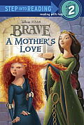 Brave a Mothers Love Step into Ready Disney Pixar