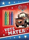 Vote for Mater! (Disney/Pixar Cars)