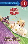 Wreck-It Ralph: Fast Kart, Slow Kart