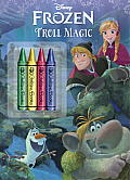 Frozen: Troll Magic [With 4 Chunky Crayons]
