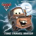 Time Travel Mater Disney Pixar Cars