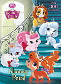 Glamour Pets! (Disney Princess: Palace Pets) (Deluxe Stickerific)