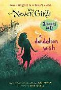 Never Girls 03 & 04 Dandelion Wish From the Mist