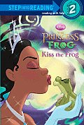 The Princess and the Frog: Kiss the Frog (Step Into Reading - Level 2 - Library)