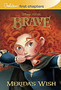 Merida's Wish (Golden First Chapters)