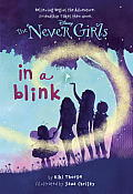 Never Girls #01: Never Girls #1: In a Blink (Disney Fairies) Cover