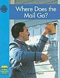 Where Does the Mail Go (Yellow Umbrella Social Studies)