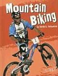 Mountain Biking (To the Extreme)