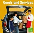 Goods and Services (First Facts. Learning about Money)