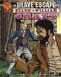 Graphic Library Brave Escape of Ellen & William Craft