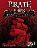 Pirate Ships: Sailing the High Seas (Edge Books, the Real World of Pirates)