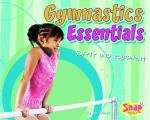 Gymnastics Essentials: Safety and Equipment (Snap Books)