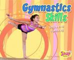Gymnastics Skills: Beginning Tumbling (Snap Books)