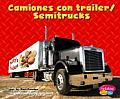 Camiones Con Trailer/Semitrucks (Maquinas Maravillosas/Mighty Machines)