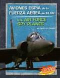 Aviones Espia de La Fuerza Aerea de Ee.Uu./U.S. Air Force Spy Planes (Vehiculos Militares/Military Vehicles)