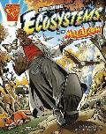 Exploring Ecosystems with Max Axiom, Super Scientist (Graphic Library: Graphic Science)