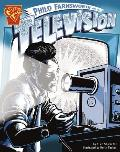 Philo Farnsworth and the Television