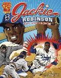 Jackie Robinson Baseballs Great Pioneer (Graphic Biographies Spanish)