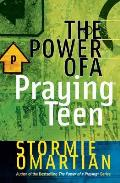 The Power of a Praying. Teen (Power of a Praying Series!)