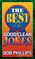 Best Of The Good Clean Jokes