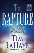 The Rapture: Who Will Face the Tribulation? (Tim LaHaye Prophecy Library) Cover