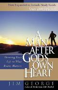 A Man After God's Own Heart: Devoting Your Life to What Really Matters