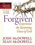 Forgiven: Experience the Surprising Grace of God