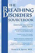 Breathing Disorders Sourcebook