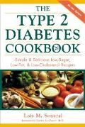 The Type 2 Diabetes Cookbook: Simple and Delicious Low-Sugar, Low Fat, and Low-Cholesterol Recipes