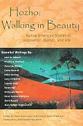 Hozhowalking in Beauty Native American Stories of Inspiration Humor & Life