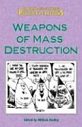 Weapons of Mass Destruction (Examining Issues Through Political Cartoons)