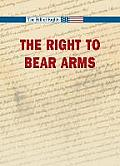 The Right to Bear Arms (Bill of Rights)